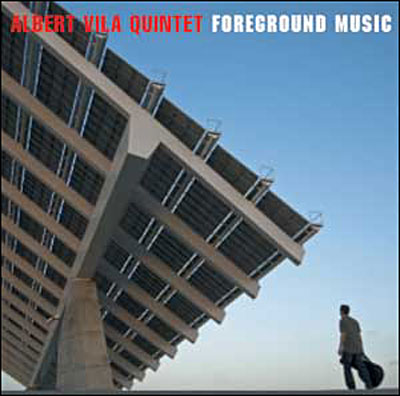 Albert Vila-Foreground Music
