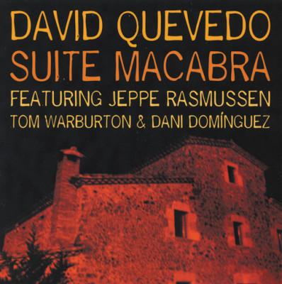David Quevedo - Suite Macabra