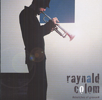Raynald Colom-Sketches Of Groove